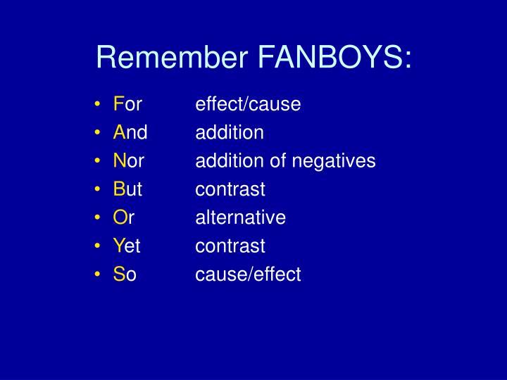 Remember fanboys