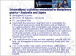 international activities embedded in disciplinary grants australia and japan