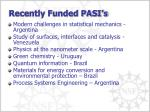 recently funded pasi s