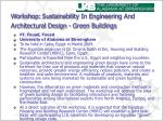 workshop sustainability in engineering and architectural design green buildings