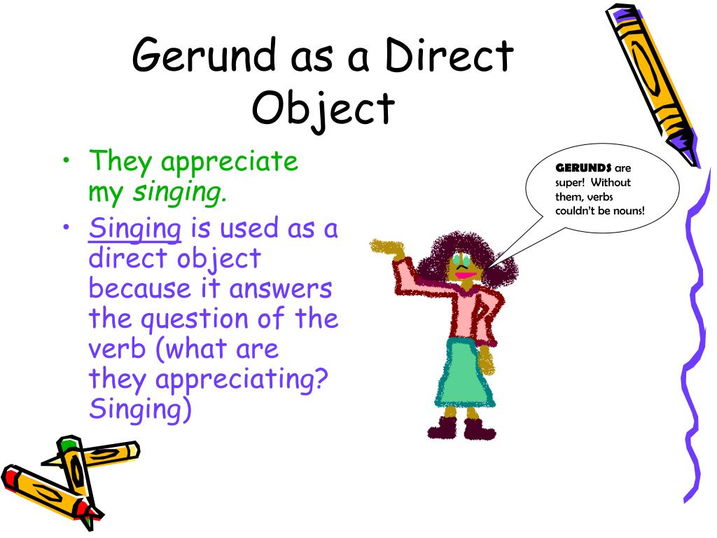 Gerund as a Direct Object