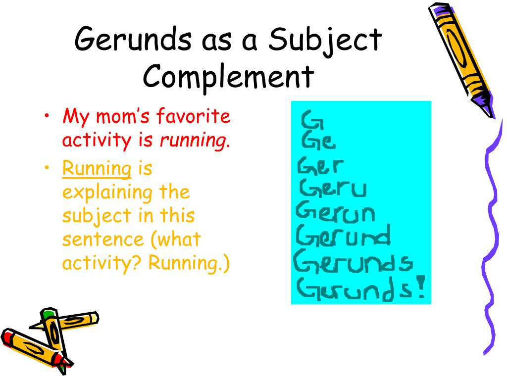 Gerunds as a Subject Complement