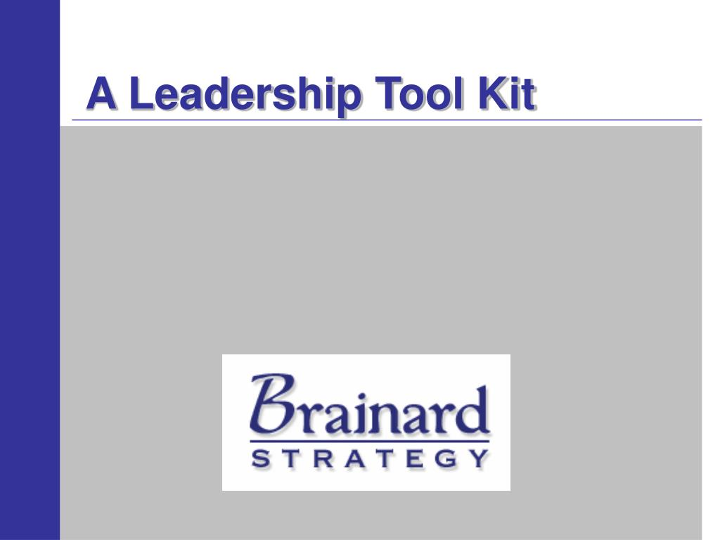 a leadership tool kit l.