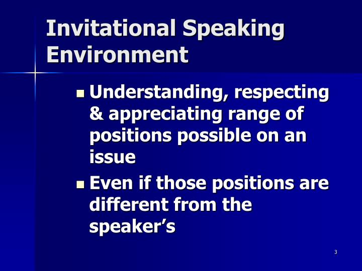 Invitational speaking environment