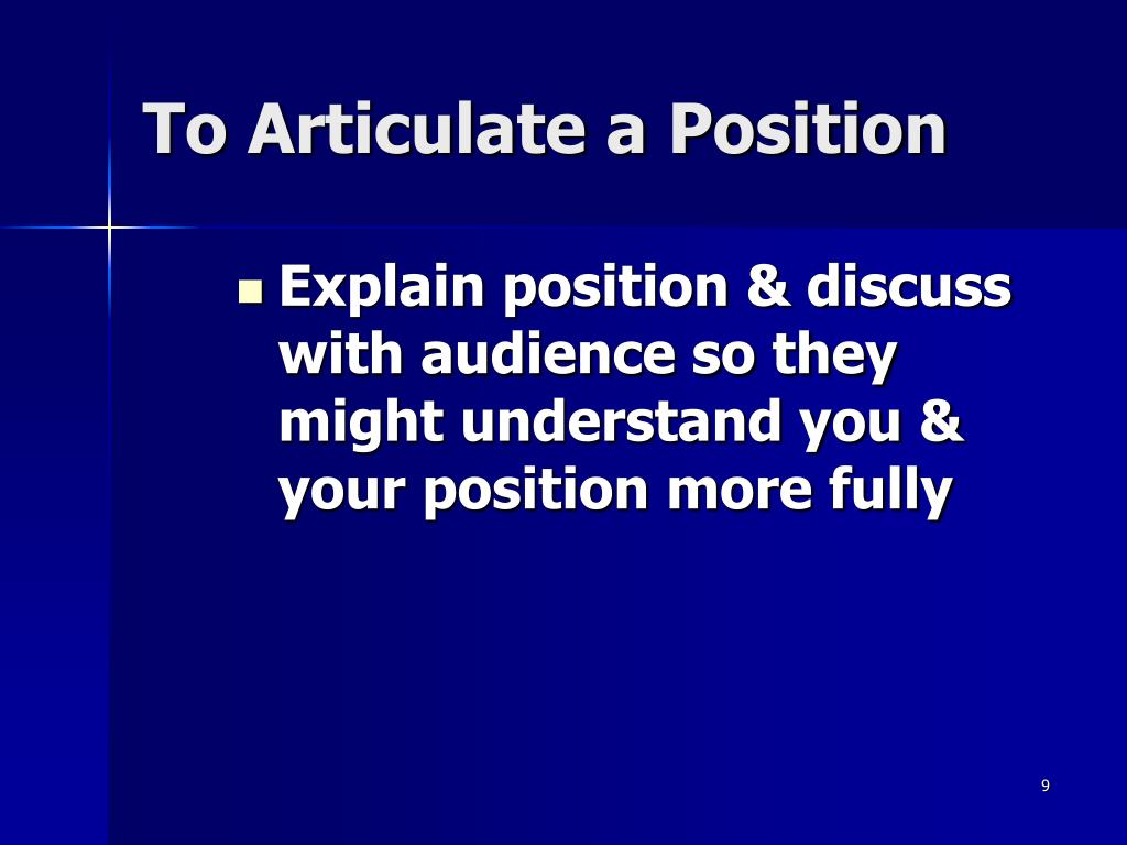 To Articulate a Position