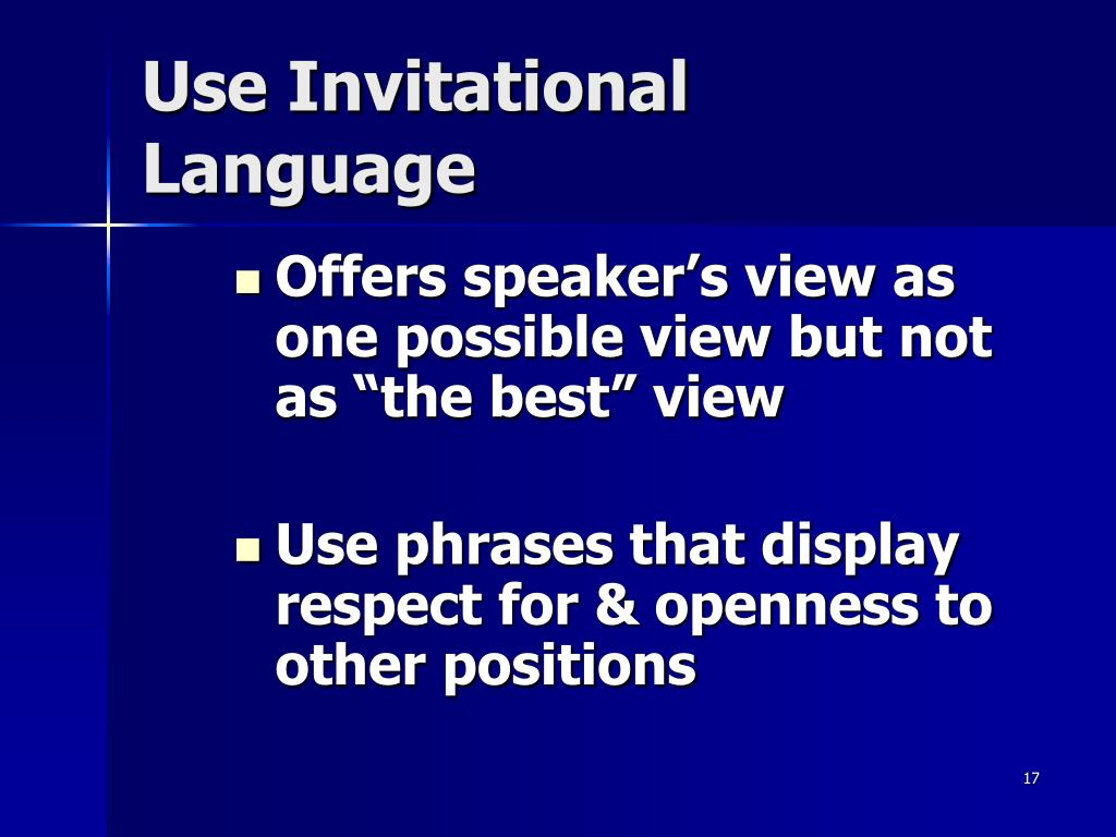 Use Invitational Language