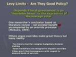 levy limits are they good policy
