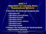 slide 1 1 objectives for learning about organizational behavior