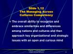 slide 1 12 the managing across cultures competency