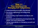slide 1 3 core abilities in the managing self competency