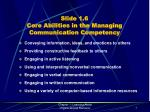 slide 1 6 core abilities in the managing communication competency