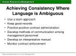 achieving consistency where language is ambiguous