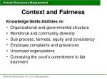 context and fairness