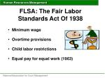 flsa the fair labor standards act of 1938