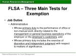 flsa three main tests for exemption5