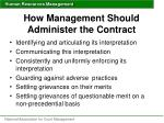 how management should administer the contract