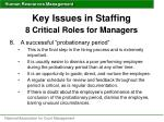 key issues in staffing 8 critical roles for managers5