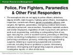 police fire fighters paramedics other first responders