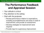 the performance feedback and appraisal session