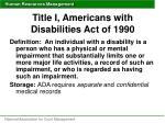 title i americans with disabilities act of 19901