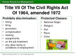 title vii of the civil rights act of 1964 amended 1972