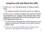 long run lr and short run sr