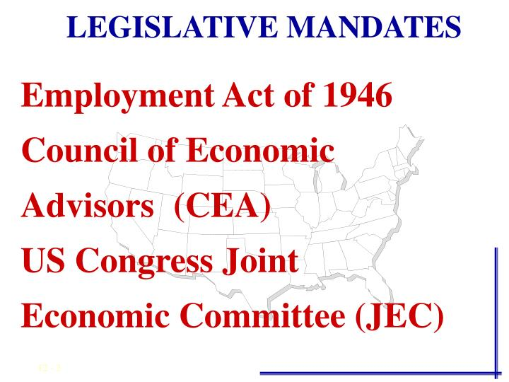 LEGISLATIVE MANDATES
