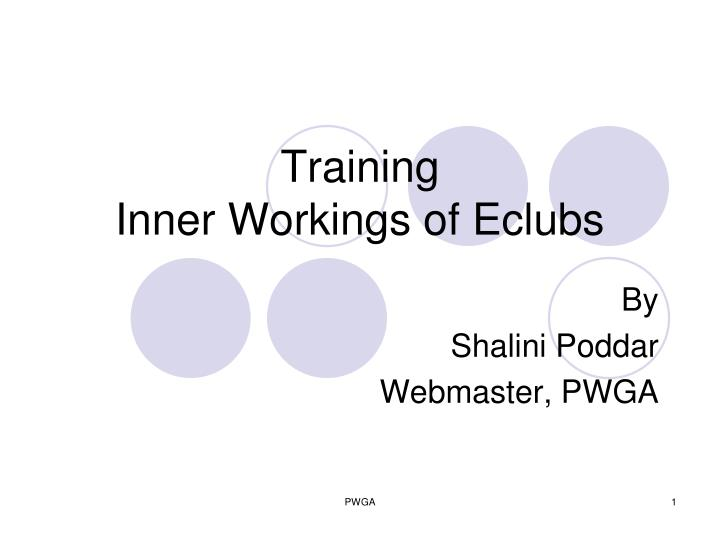 Training inner workings of eclubs