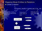 mapping weak entities to relations