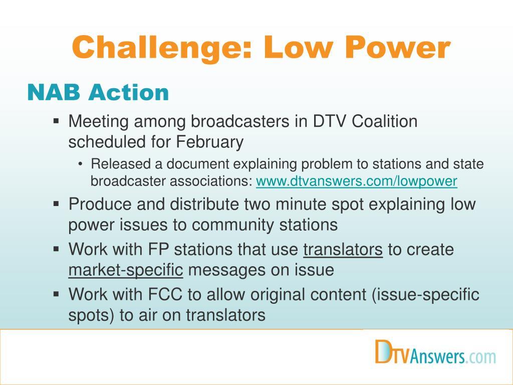 Challenge: Low Power