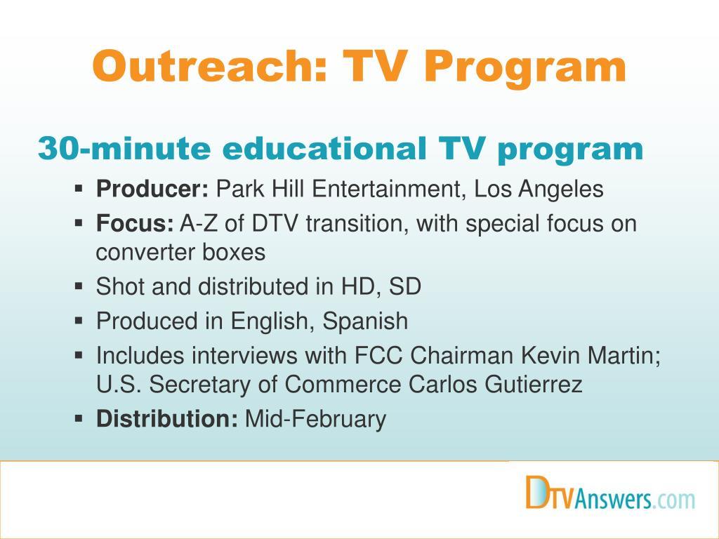 Outreach: TV Program