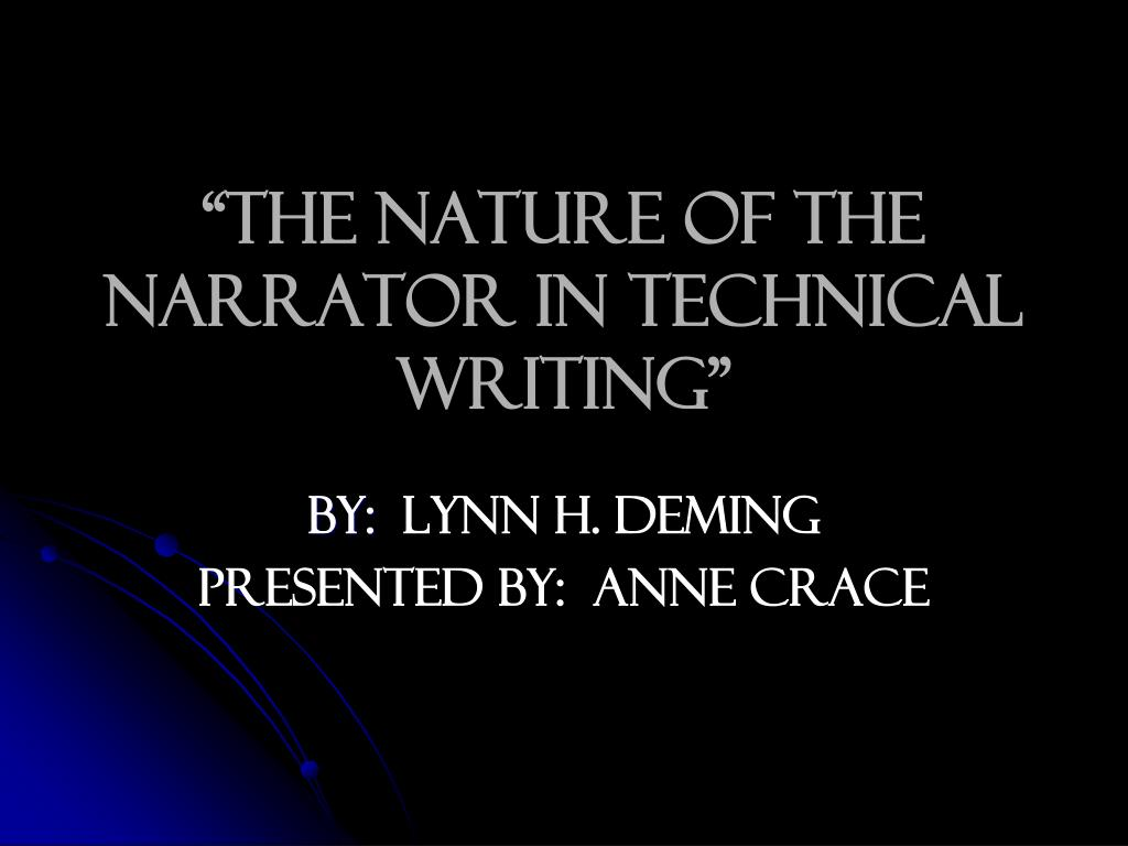 the nature of the narrator in technical writing l.