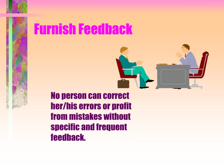 Furnish Feedback
