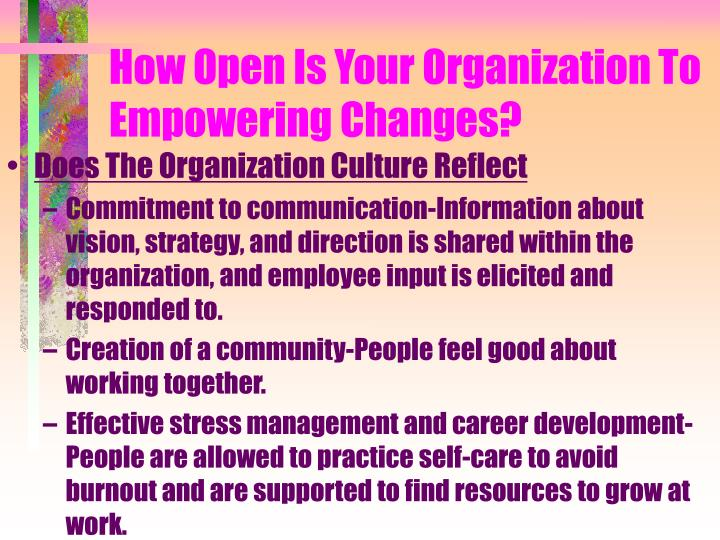 How Open Is Your Organization To Empowering Changes?