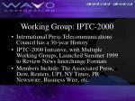 working group iptc 2000