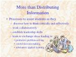 more than distributing information