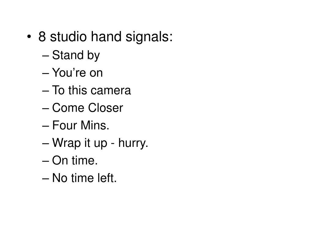 8 studio hand signals: