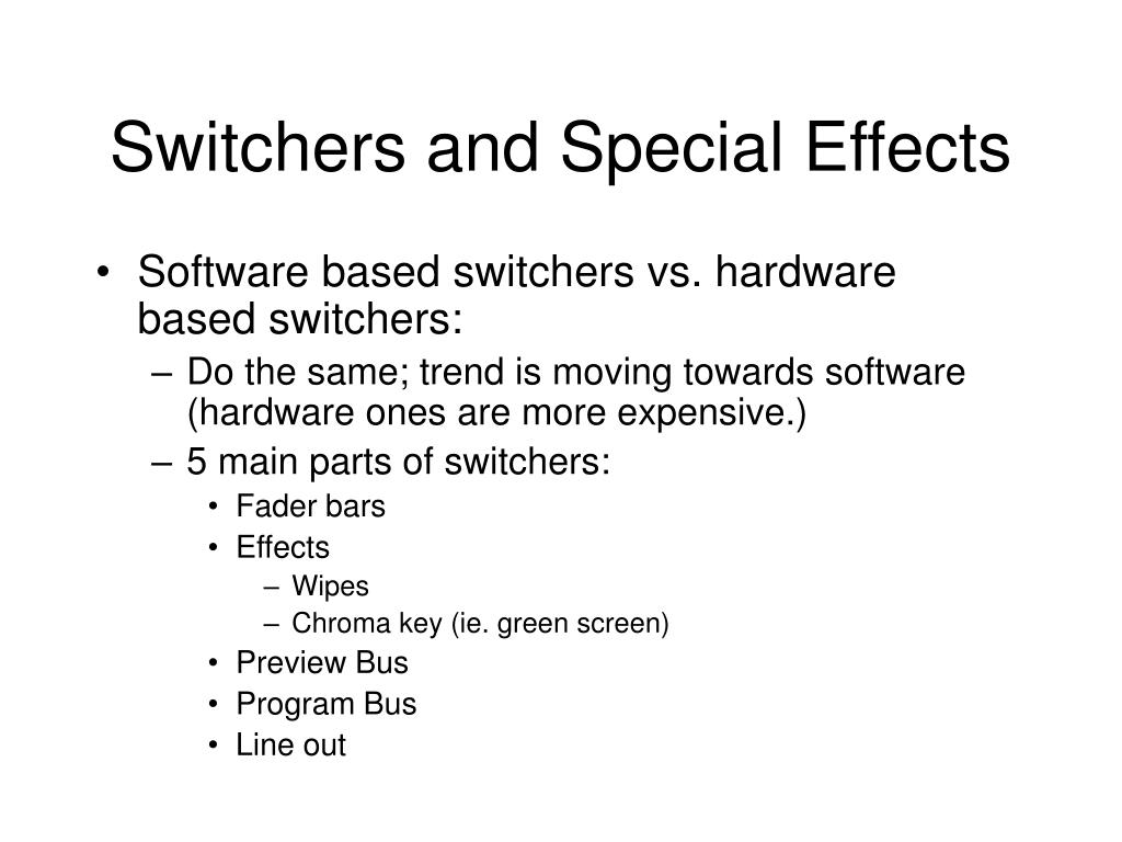 Switchers and Special Effects