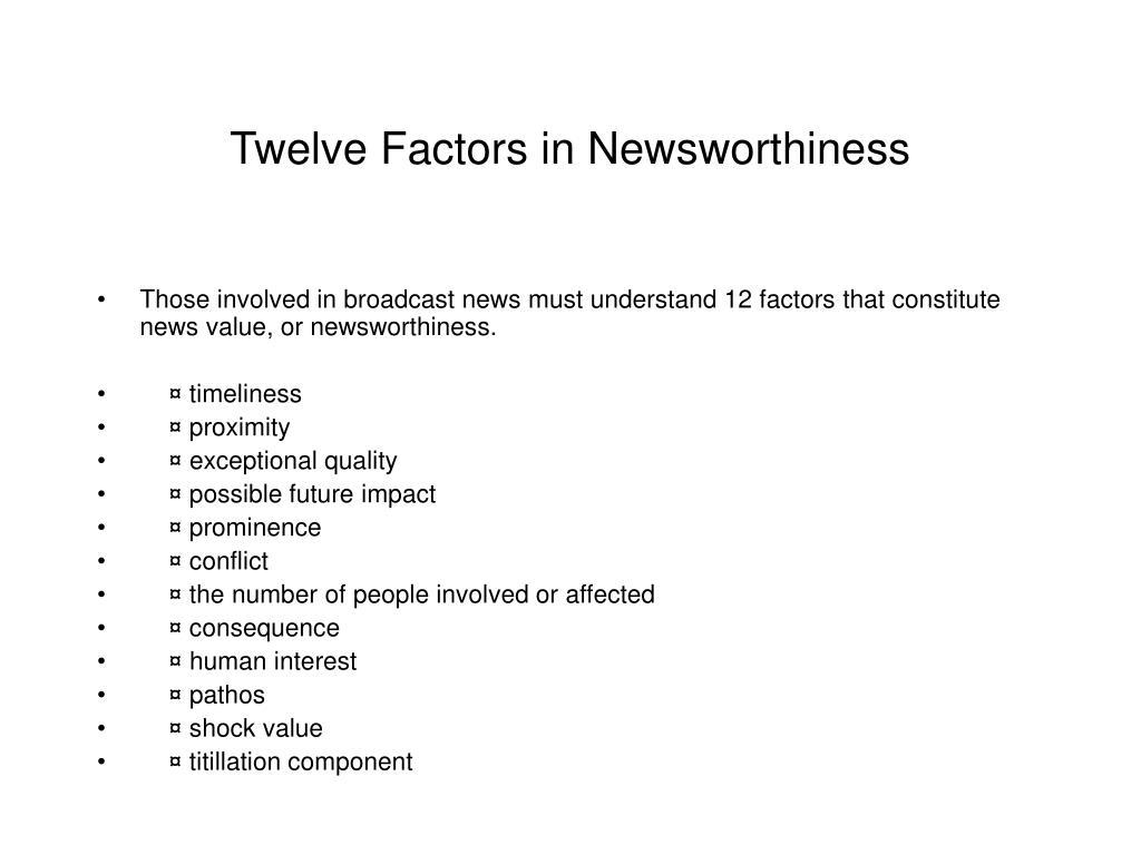 Twelve Factors in Newsworthiness