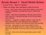brooks round 1 small mobile robots