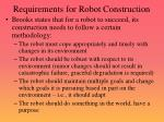requirements for robot construction
