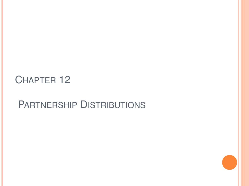 chapter 12 partnership distributions l.