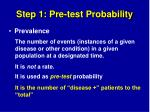 step 1 pre test probability