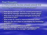 final thoughts a performance review should answer the following questions for the employee