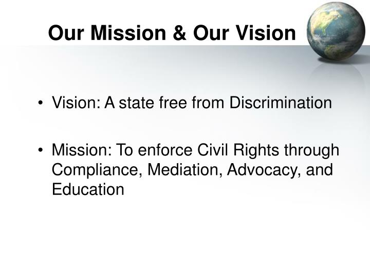 Our mission our vision