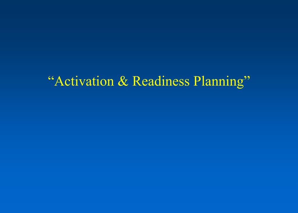 """""""Activation & Readiness Planning"""""""