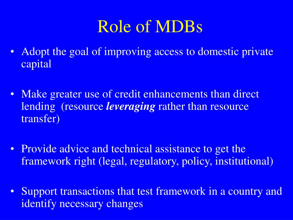 Role of MDBs