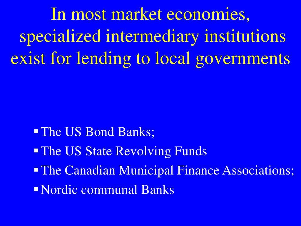 In most market economies,