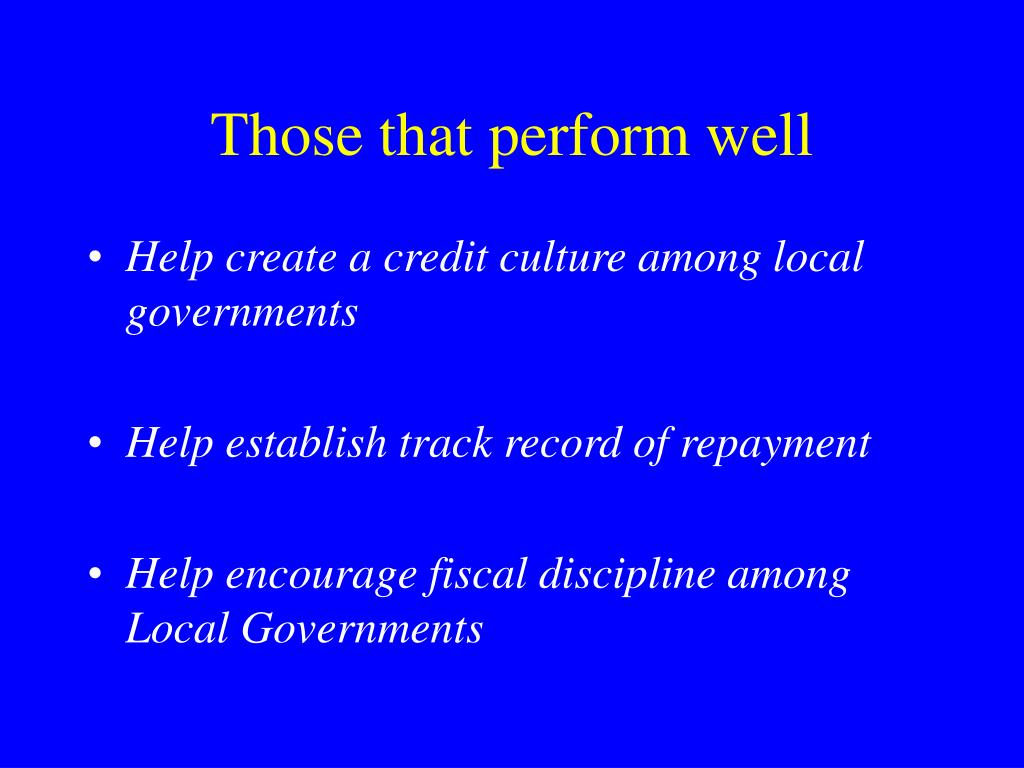 Those that perform well