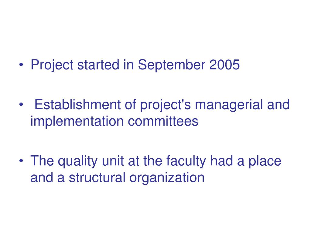 Project started in September 2005